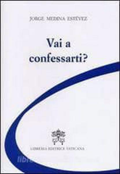 Picture of Vai a confessarti? Jorge Arturo Medina Estévez