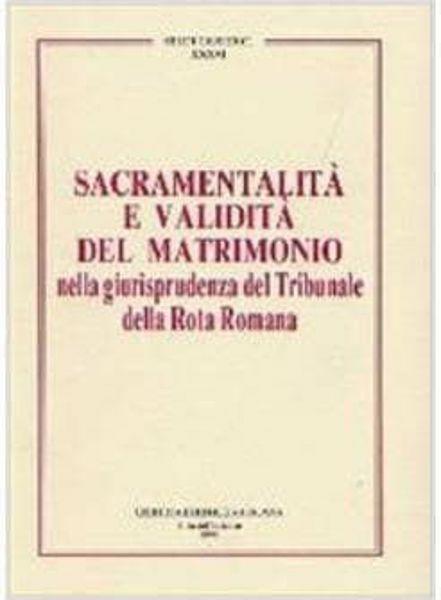 Imagen de Sacramentalità e validità del matrimonio nella giurisprudenza del Tribunale della Rota Romana