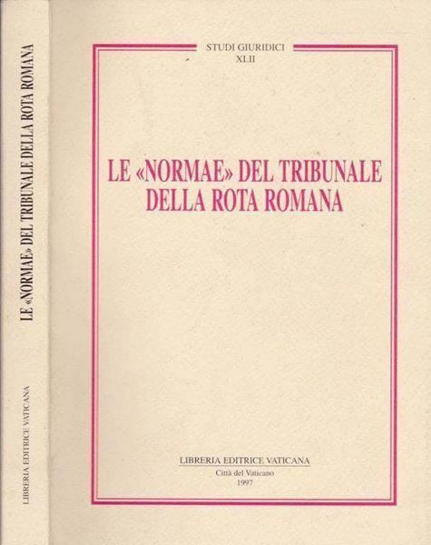 Immagine di Le normae del Tribunale della Rota Romana