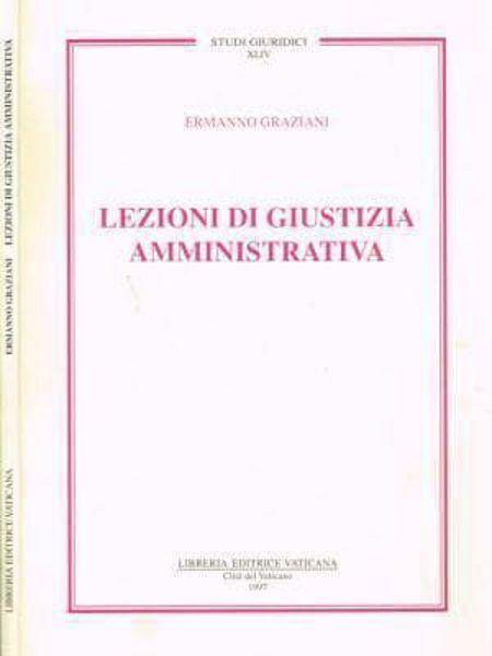 Imagen de Lezioni di giustizia amministrativa Ermanno Graziani