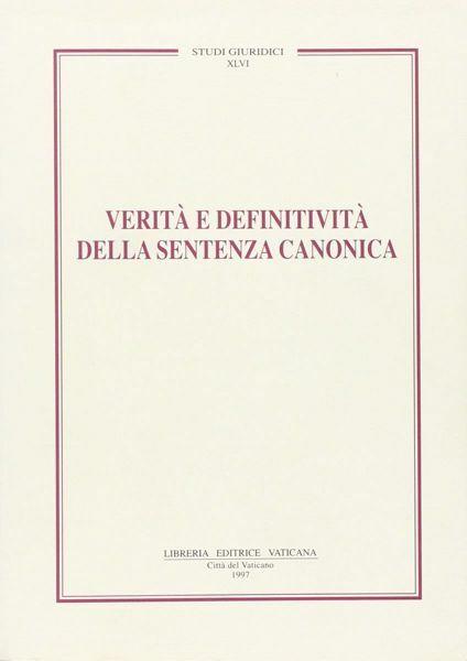 Immagine di Verità e definitività della sentenza canonica