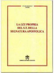 Immagine di La Lex propria del Supremo Tribunale della Segnatura Apostolica Piero A. Bonnet, Carlo Gullo Arcisodalizio della Curia Romana