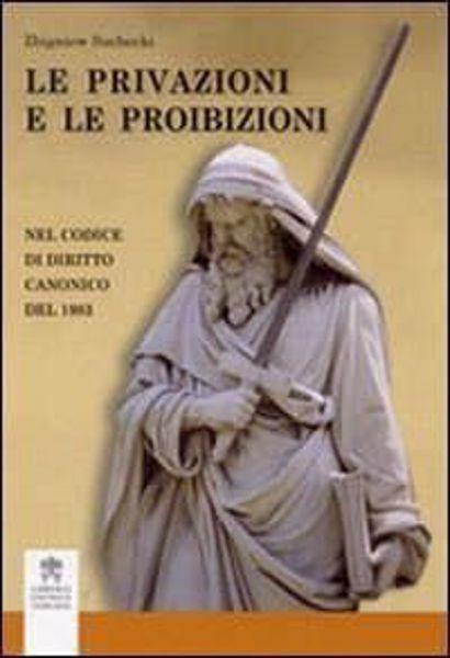 Imagen de Le privazioni e le proibizioni nel Codice di Diritto Canonico del 1983 Zbigniew Suchechi