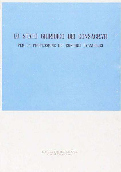 Immagine di Lo stato giuridico dei consacrati per la professione dei consigli evangelici