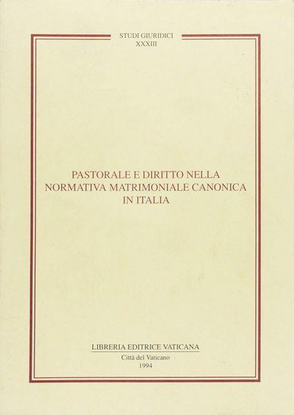 Imagen de Pastorale e diritto nella normativa matrimoniale canonica in Italia