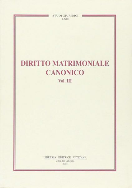 Immagine di Diritto matrimoniale canonico Volume 3: La forma, gli effetti, la separazione, la convalida Piero A. Bonnet, Carlo Gullo
