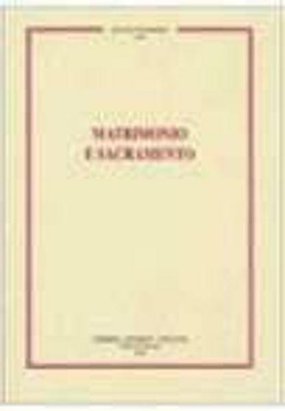 Picture of Matrimonio e sacramento