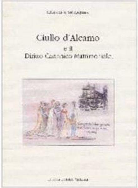 Imagen de Ciullo d'Alcamo e il Diritto Canonico Matrimoniale Sebastiano Villeggiante