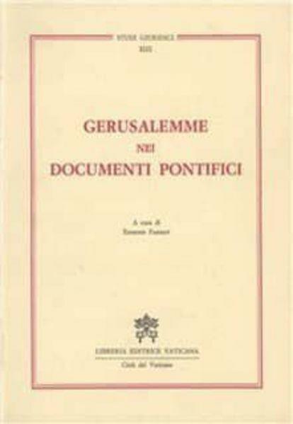 Imagen de Gerusalemme nei documenti pontifici Edmond Farhat