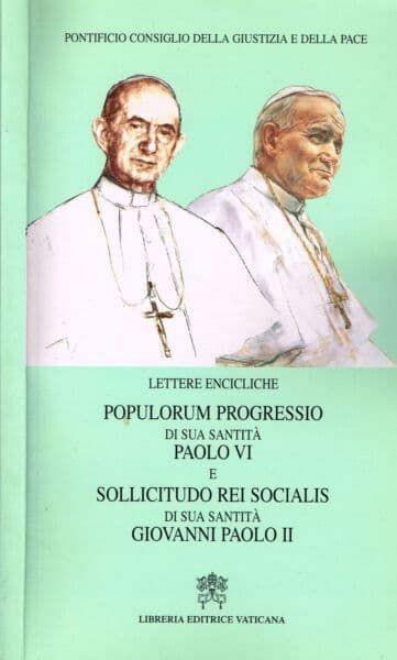 Imagen de Lettere Encicliche Populorum progressio di Sua Santità Paolo VI e Sollicitudo rei socialis di Sua Santità Giovanni Paolo II Pontificio Consiglio della Giustizia e della Pace