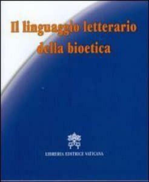 Imagen de Linguaggio letterario e bioetica Maurizio Soldini