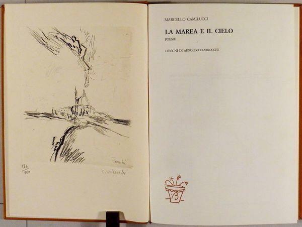 Picture of La marea e il cielo. Poesie Marcello Camilucci Brenno Bucciarelli
