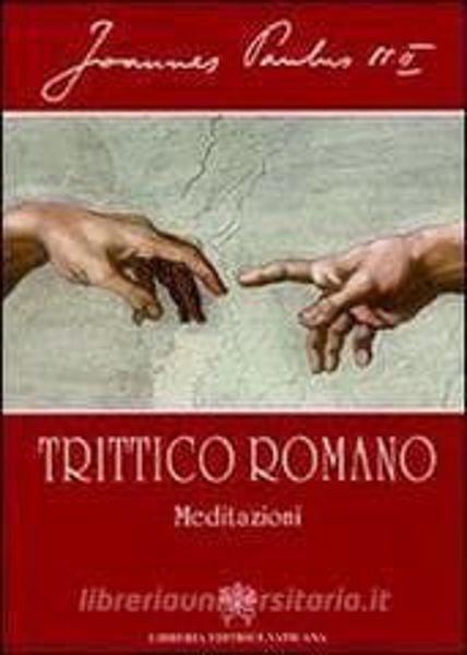 Imagen de Trittico romano. Meditazioni Giovanni Paolo II