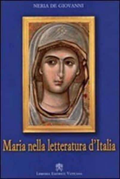 Picture of Maria nella letteratura d' Italia Neria De Giovanni