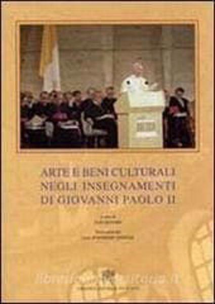 Picture of Arte e beni culturali negli insegnamenti di Giovanni Paolo II Ugo Dovere
