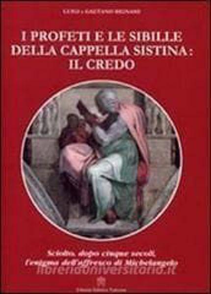 Picture of I profeti e le sibille della Cappella Sistina: il Credo Luigi e Gaetano Bignami