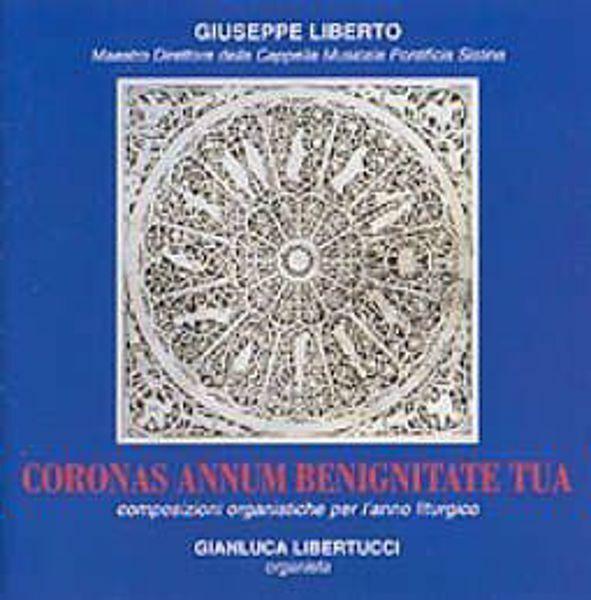Imagen de Giuseppe Liberto Coronas Annum Benignitate tua. Composizioni organistiche per l' Anno Liturgico CD Giuseppe Liberto