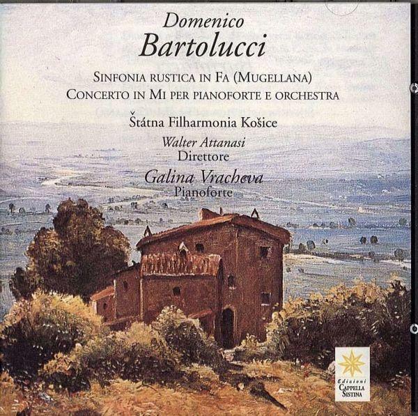 Picture of Sinfonia rustica in Fa (Mugellana). Concerto in Mi per pianoforte e orchestra. Statna Filharmonia Kosice. Domenico Bartolucci CD Domenico Bartolucci
