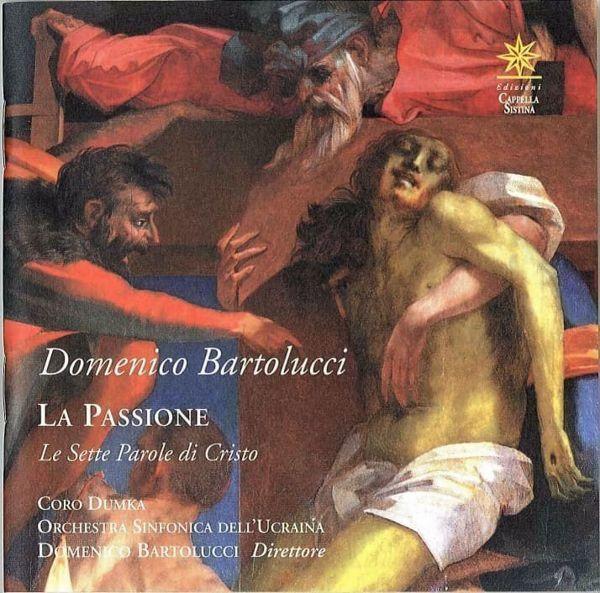 Immagine di Domenico Bartolucci. La Passione; Le sette parole di Cristo - 2 CD Domenico Bartolucci