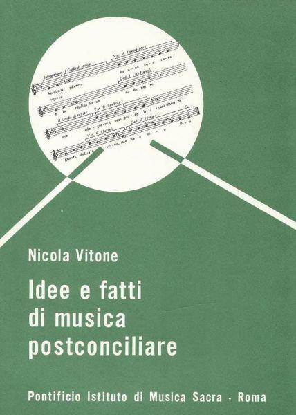 Immagine di Idee e fatti di musica postconciliare Nicola Vitone