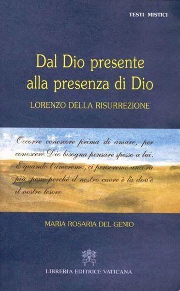 Picture of Dal Dio presente alla presenza di Dio. Lorenzo della Risurrezione Maria Rosaria Del Genio
