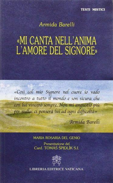 Imagen de Mi canta nell' anima l' amore del Signore. Armida Barelli Maria Rosaria Del Genio