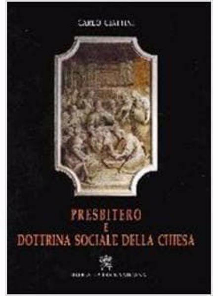 Picture of Presbitero e dottrina sociale della Chiesa Carlo Ciattini