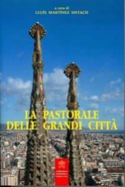 Picture of La pastorale delle grandi città Lluis Martinez Sistach