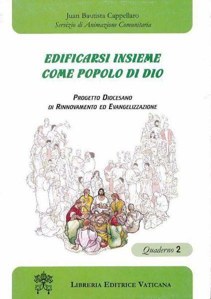 Immagine di Edificarsi insieme come Popolo di Dio. Quaderno 2 Juan Bautista Cappellaro