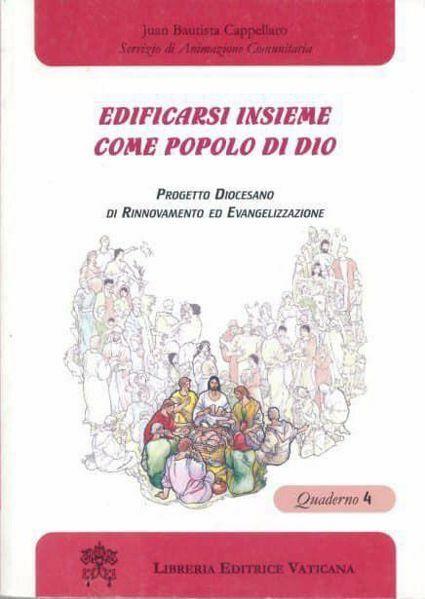 Picture of Edificarsi insieme come Popolo di Dio. Quaderno 4 Juan Bautista Cappellaro