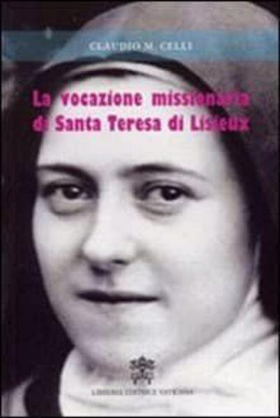 Imagen de La vocazione missionaria di Santa Teresa di Liseux Claudio Maria Celli