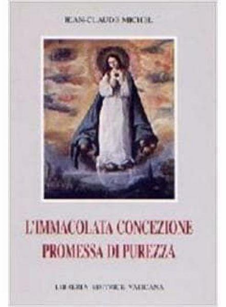 Picture of L' Immacolata Concezione. Promessa di purezza Jean Claude Michel