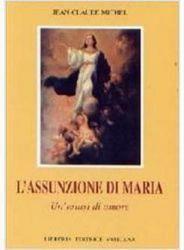 Picture of L' Assunzione di Maria. Un' estasi di amore Jean Claude Michel
