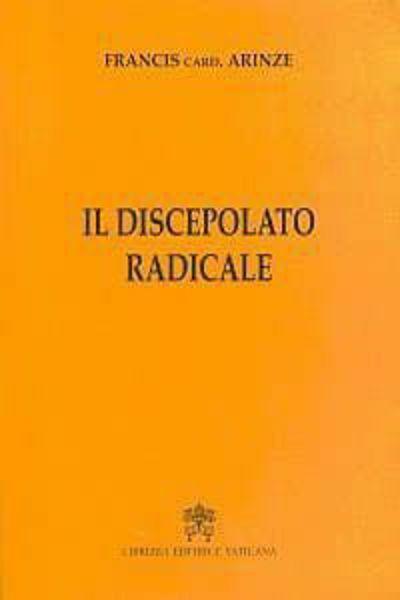 Immagine di Il discepolato radicale Francis Arinze