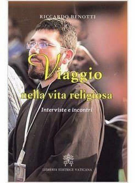 Imagen de Viaggio nella vita religiosa. Interviste e incontri Riccardo Benotti