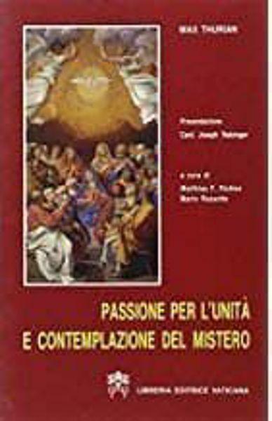 Picture of Passione per l'unità e contemplazione del mistero Max Thurian Mario Russotto