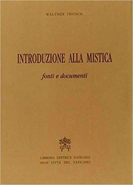 Picture of Introduzione alla mistica. Fonti e documenti Walther Tritsch