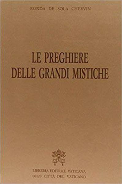 Picture of Le preghiere delle grandi mistiche Ronda De Sola Chervin