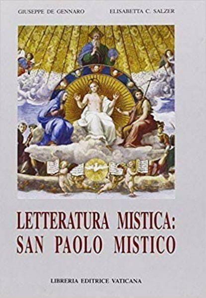 Picture of Letteratura mistica: San Paolo mistico Giuseppe De Gennaro, Elisabetta C. Salzer