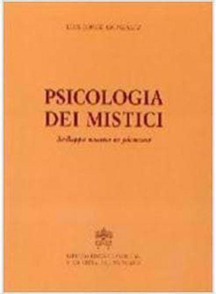 Imagen de Psicologia dei mistici. Sviluppo umano in pienezza Luis Jorge Gonzalez