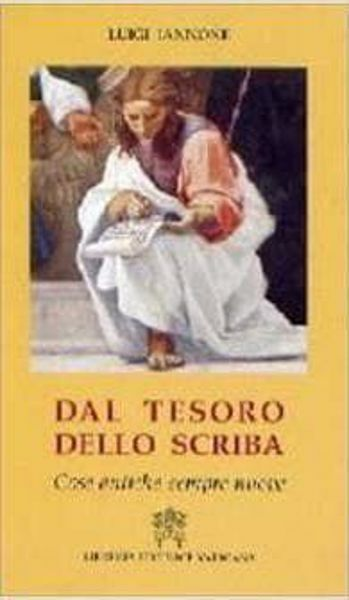 Picture of Dal tesoro dello scriba. Cose antiche sempre nuove Luigi Iannone