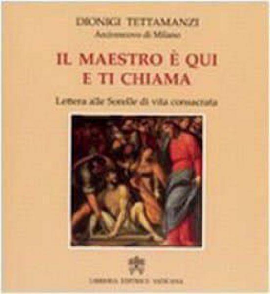 Imagen de Il Maestro è qui e ci chiama Dionigi Tettamanzi