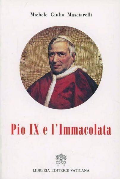 Picture of Pio IX e l' Immacolata Michele Giulio Masciarelli