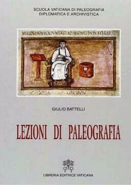 Imagen de Lezioni di paleografia. 4° edizione, 2° ristampa Giulio Battelli