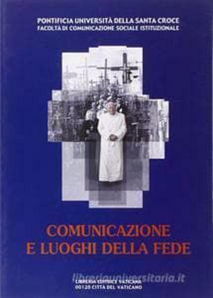 Imagen de Comunicazione e luoghi della fede Norberto Gonzalez Gaitano