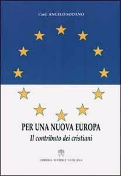 Immagine di Per una nuova Europa: il contributo dei cristiani Angelo Sodano