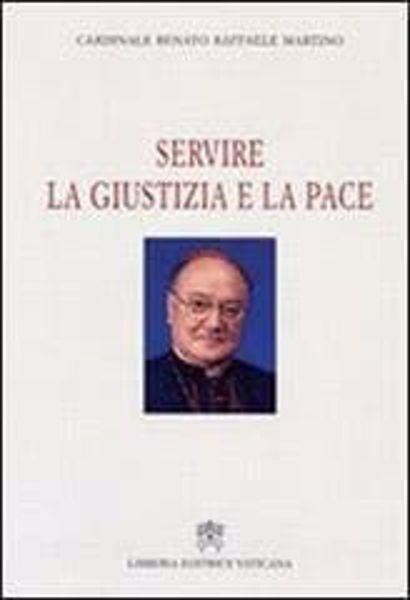 Picture of Servire la giustizia e la pace Raffaele Martino