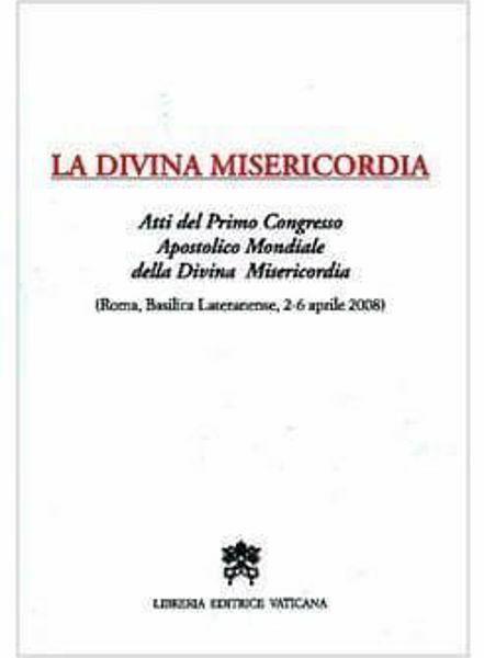 Picture of La Divina Misericordia. Atti del Primo Congresso Apostolico Mondiale della Divina Misericordia