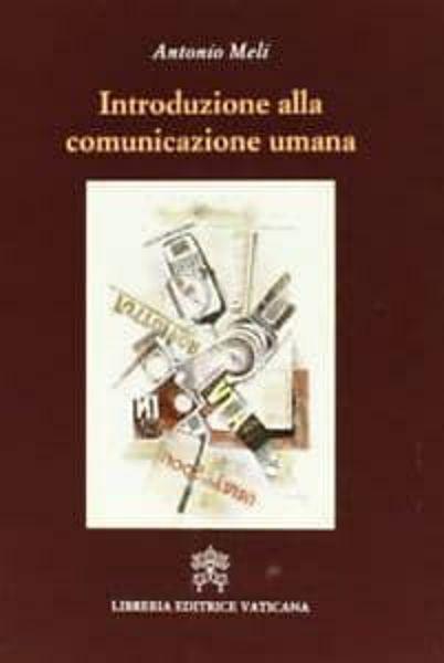 Picture of Introduzione alla comunicazione umana Antonio Meli
