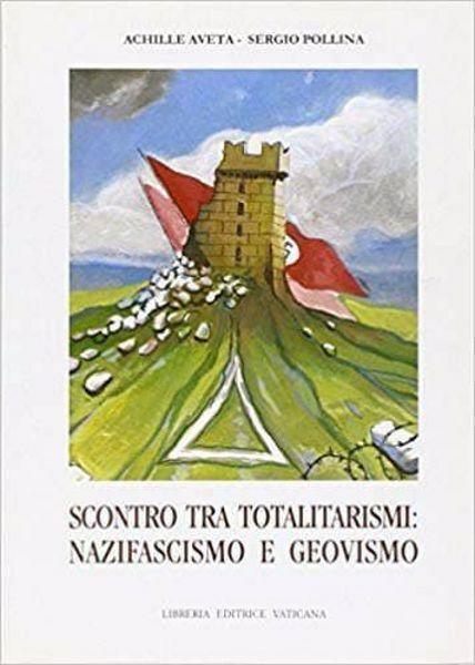 Imagen de Scontro tra totalitarismi: nazifascismo e geovismo Achille Aveta, Sergio Pollina